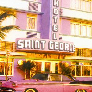 Album Welcome To The Saint Georges Hotel 2007 of Hotel Saint George