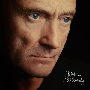 Album .But Seriously (Deluxe Edition) of Phil Collins
