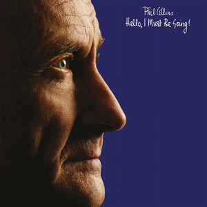 Album Hello  I Must Be Going (Deluxe Edition) of Phil Collins