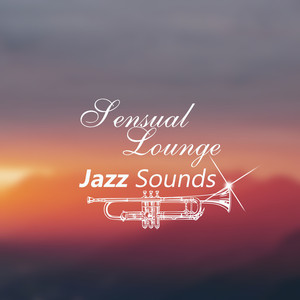 Album Sensual Lounge Jazz Sounds  Jazz After Dark  Day  Night  Magnetic Moments  Calm  Rest  Relaxing P of Various Artists