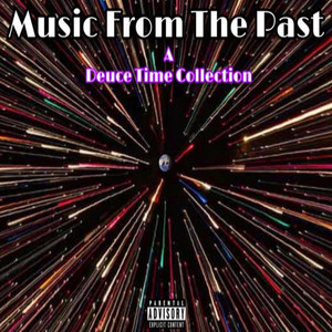 Album Music From The Past of Deuce